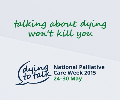 What is National Palliative Care Week 2015?